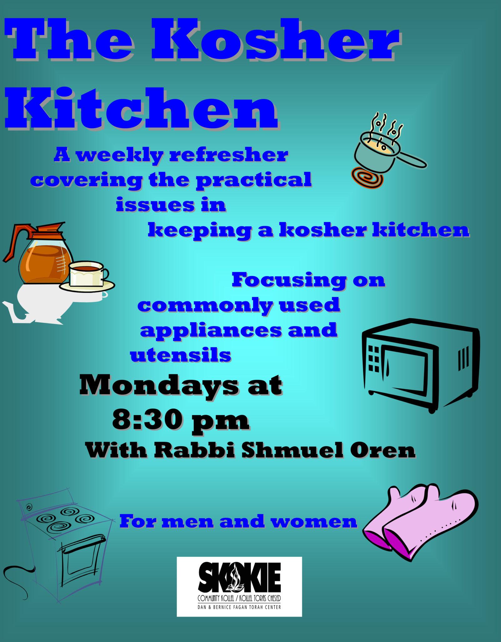 The kosher kitchen skokie community kollel for Kashering dishwasher